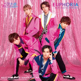 BULLET TRAIN SPRING/SUMMER TOUR 2019 「EUPHORIA ~Breakthrough, The Six Brave Stars~」