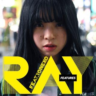 RAY (feat. YONEKO)