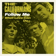 Follow Me / What Love Can Do
