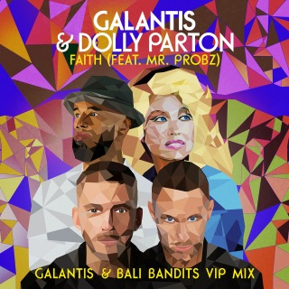 Faith (feat. Mr. Probz) [Galantis & Bali Bandits VIP Mix]