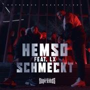 Schmeckt (feat. LX)