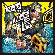Make Some Noise for Mr.C