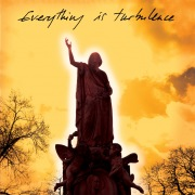 Everything Is Turbulence