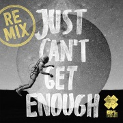 Just Can't Get Enough (feat. Pressyes) [Remixes]