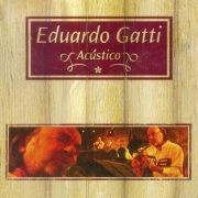 Eduardo Gatti Acústico