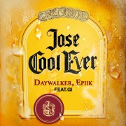 Jose Cool Ever (feat. Gi)