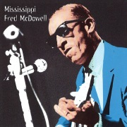Heritage Of The Blues: Mississippi Fred McDowell