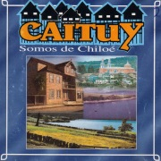 Somos De Chiloé (Remastered)