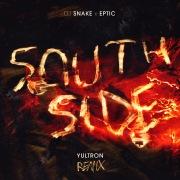SouthSide (Yultron Remix)
