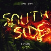 SouthSide (Ship Wrek Remix)