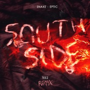 SouthSide (Teez Remix)