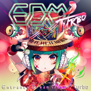 EXIT TUNES PRESENTS Entrance Dream Music'Turbo