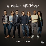"""Need You Now (From """"A Million Little Things: Season 2"""")"""