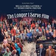 The Longer I Serve Him (Live)