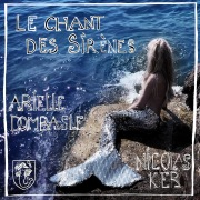 Le chant des sirènes (We Bleed For The Ocean)