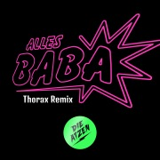 Alles Baba (Thorax Remix)