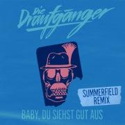 Baby, du siehst gut aus (Summerfield Remix)