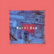 Multi End