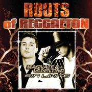 Sin Límite (Roots Of Reggaeton)