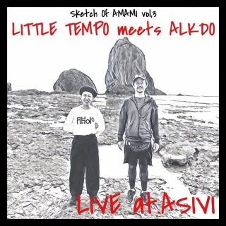 Sketch of AMAMI vol.3(LIVE at.ASIVI, 奄美大島, 2019)