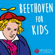 Beethoven for Kids (250 Years of Beethoven)