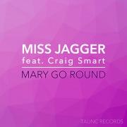 Mary Go Round (feat. Craig Smart)