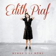 Hymne à la môme (2012 Remaster)