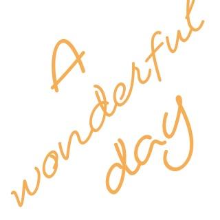 A wonderful day