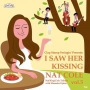 I Saw Her Kissing Nat Cole vol.5