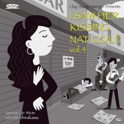 I Saw Her Kissing Nat Cole vol.4