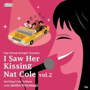 I Saw Her Kissing Nat Cole vol.2