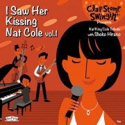 I Saw Her Kissing Nat Cole vol.1