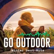 GO OUTDOOR -winter best hits- キャンプ、アウトドアで聴きたい洋楽