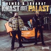 Knast oder Palast (feat. 18 Karat)