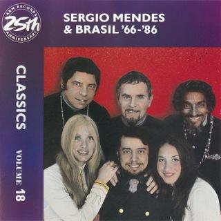 Sergio Mendes & Brasil '66-86: Classics Volume 18