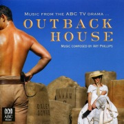 Outback House - Music From The ABC TV Drama