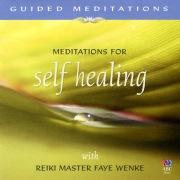 Guided Meditations: Meditations For Self Healing