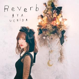 Reverb (TVアニメ「インフィニット・デンドログラム」エンディングテーマ)