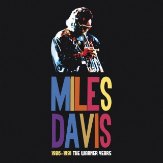 Miles Davis 1986-1991 The Warner Years