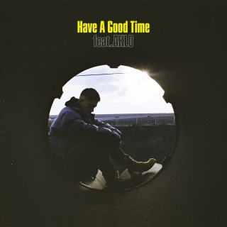 Have A Good Time feat. AKLO