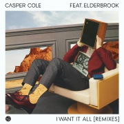 I Want It All (feat. Elderbrook) [Remixes]