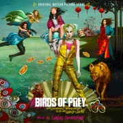 Birds of Prey: And the Fantabulous Emancipation of One Harley Quinn (Original Motion Picture Score)