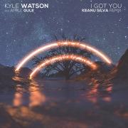 I Got You (Keanu Silva Remix)