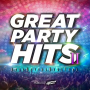GREAT PARTY HITS Ⅱ -LET'S GET THE BEST TUNE- mixed by NISSY