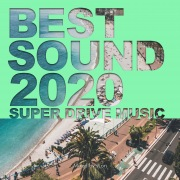 BEST SOUND 2020 -SUPER DRIVE MUSIC- mixed by sLon