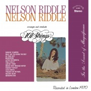 Nelson Riddle Arranges and Conducts 101 Strings (Remastered from the Original Alshire Tapes)