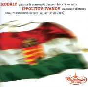 Kodaly: Dances of Galata, Dances of Marosszék, Háry János Suite / Ippolitov Ivanov: Caucasian Sketches