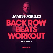 James Haskell's Back Row Beats Workout,  Vol. 4