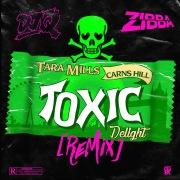 Toxic Delight (DJ Q & Zibba Remix)