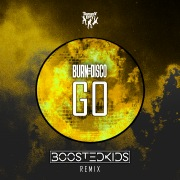 Go (BOOSTEDKIDS Remix)